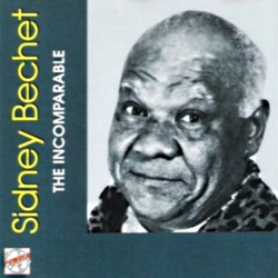 The Incomparable - Bechet