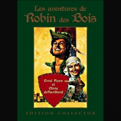 Les Aventures de Robin des Bois - Michael Curtiz / William Keighley / Errol Flynn 1938 - 2 DVD